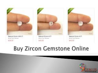Buy Zircon Gemstone Online