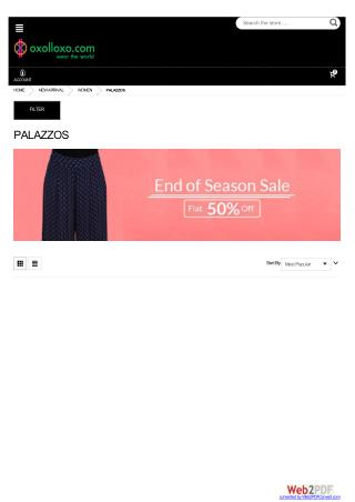 Women Palazzos - End of Season Sale Flat 50% off