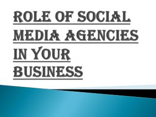 Benefits of Social Media Agencies in your Business
