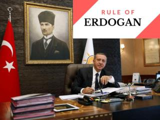 Rule of Erdogan