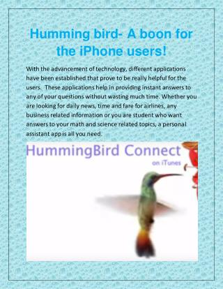 Humming bird- A boon for the iPhone users!