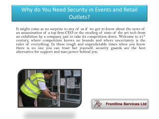 Why do You Need Security in Events and Retail Outlets?