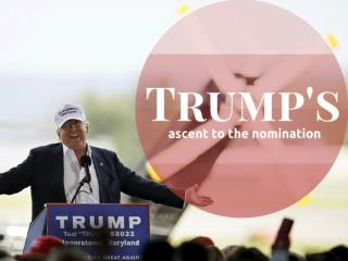 Trump's ascent to the nomination