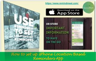 iPhone Location Based Reminders App