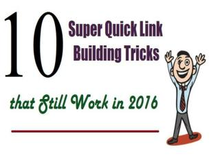 10 Super Quick Link Building Tricks that Still Work in 2016