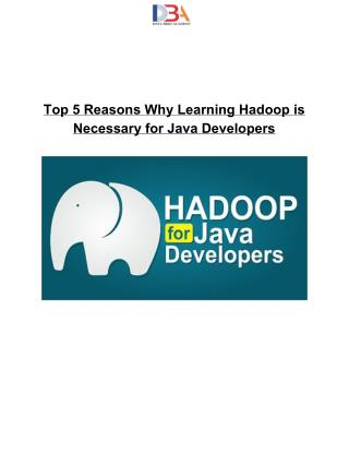 Why Learning Hadoop is Necessary for Java Developers