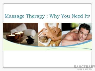 Massage Therapy: Why You Need It
