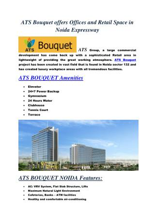 ATS Bouquet offices and Retail shops in Noida Expressway
