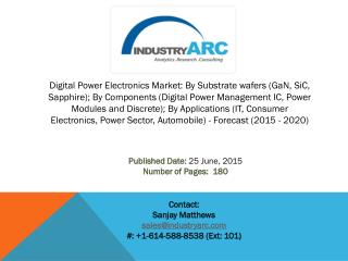 Digital Power Electronics Market: high scope of applications in various end user industries across the globe.