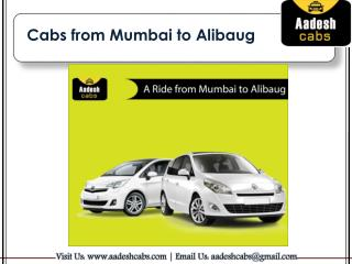 Cabs from Mumbai to Alibag | Mumbai to Alibaug Car Rental | Aadesh Cabs.