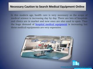 Necessary Caution to Search Medical Equipment Online