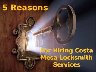 5 Reasons for Hiring Costa Mesa Locksmith Services