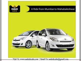 Cabs from Mumbai to Mahabaleshwar | taxi from Mumbai to Mahabaleshwar | Aadesh Cabs