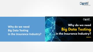 Why do we need Big Data Testing in the Insurance Industry?