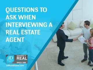 Interview Questions to Ask When Hiring a Real Estate Agent