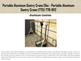 Portable Aluminum Gantry Crane Elko