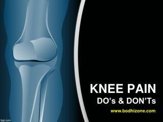 Knee pain dos & donts