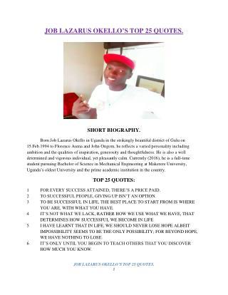 Job Lazarus Okello's top 25 quotes.
