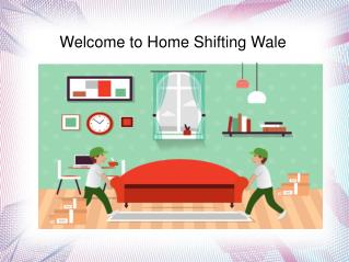 Home Shifting Wale | Home Shifting Wale | Home Shifting Wale