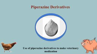 Piperazine derivatives are used for animal treatment