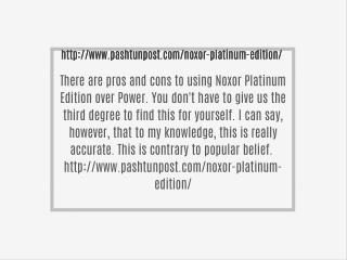 http://www.pashtunpost.com/noxor-platinum-edition/