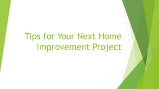 Tips for Your Next Home Improvement Project