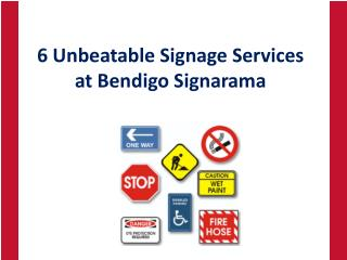6 Unbeatable Signage Services at Bendigo Signarama