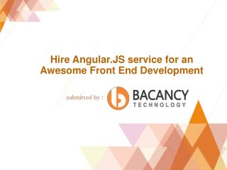 Hire Angular.js service for an Awesome Front End Development