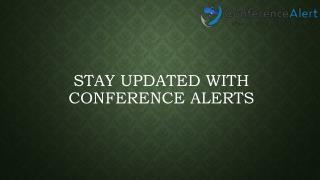 Stay Updated with Conference Alerts