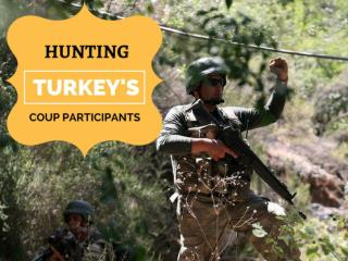 Hunting Turkey's coup participants