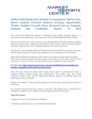 Soil Disinfection Machine Consumption Market Segmentation and Forecast To 2016