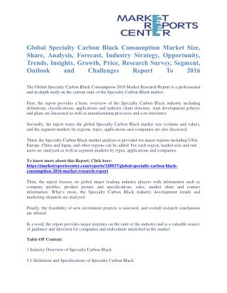 Specialty Carbon Black Consumption Market Overview, Size, Share, Analysis, Technology Developments Report To 2016