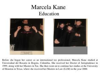 Marcela Kane - Education