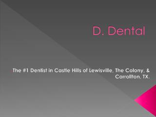 best dentist in carrollton tx - Ryan Daniel - D Dental