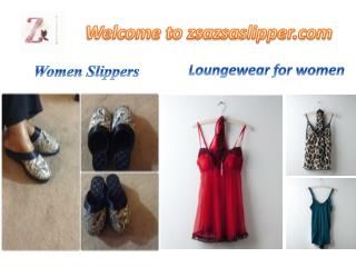 Zsazsaslippers.com offers the perfect loungewear for women