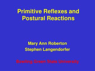Primitive Reflexes and Postural Reactions