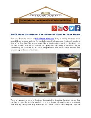 Solid Wood Furniture: The Allure of Wood in Your Home