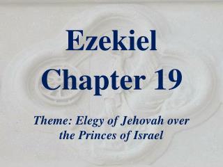 Ezekiel  Chapter 19