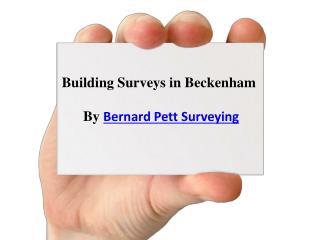 Building Surveys in Beckenham