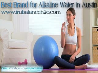Best Brand for Alkaline Water in Austin