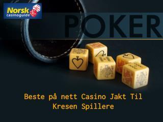 Beste på nett Casino Jakt Til Kresen Spillere