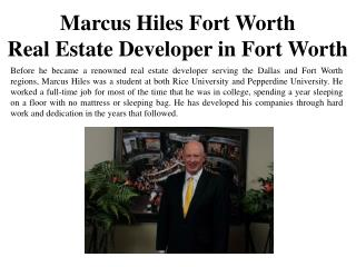 Marcus Hiles Fort Worth-Real Estate Developer in Fort Worth