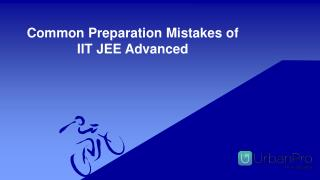 Common Preparation Mistakes of IIT JEE Advanced