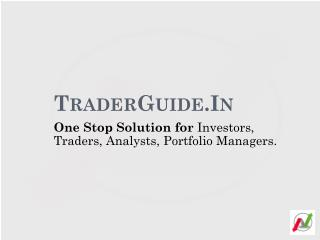 TraderGuide.In Online Technical Analysis Software for Investors, Traders, Brokers, Technical Analyst