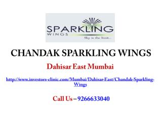 Chandak Sparkling Wings Dahisar Mumbai – Investors Clinic