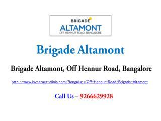 Brigade Altamont Hennur Road Bangalore – Investors Clinic