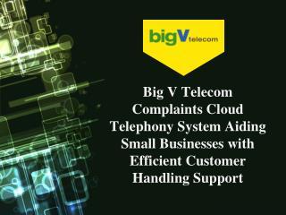 big v telecom consumer complaints and reviews