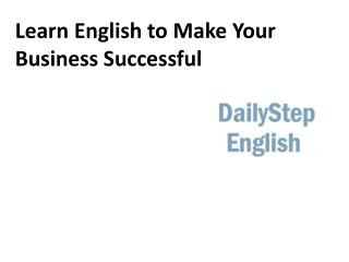 Learn English to Make Your Business Successful