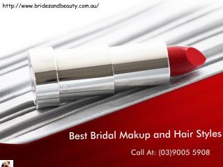 Best Bridal Makup and Hair Styles
