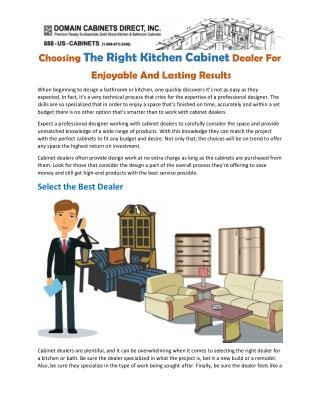 Choosing the Right Kitchen Cabinet Dealer for Enjoyable and Lasting Results
